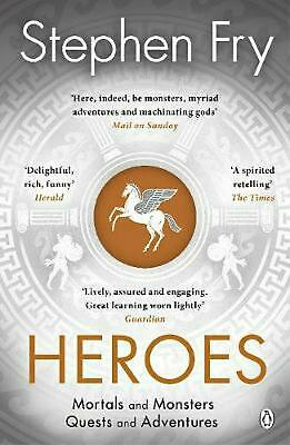 Heroes: The myths of the Ancient Greek heroes retold by Stephen Fry Paperback Bo