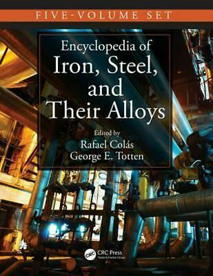 Encyclopedia of Iron, Steel, and Their Alloys, Five-Volume Set (Print) (English)