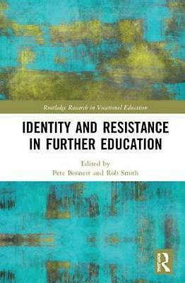 Identity and Resistance in Further Education Hardcover Book Free Shipping!