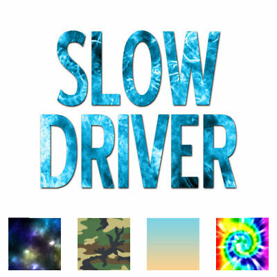 Vinyl Decal Sticker ebn4069 Warning Slow Driver Multiple Colors /& Sizes