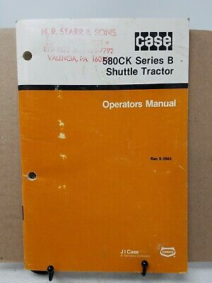 CASE 580B/580CK B Hydrostatic Tractor Operators Manual Owners