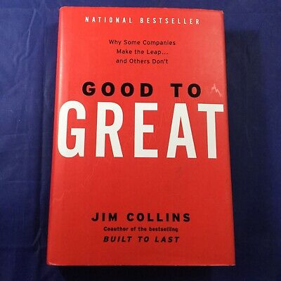 Good to Great - Why Some Companies Make The Leap FIRST EDITION Jim Collins 2001