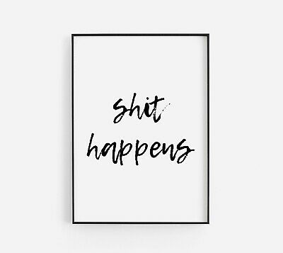 It Happens Toilet Funny Dirty Bathroom Home Quote Gallery Wall Art Print Black