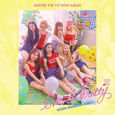 NATURE I'M SO PRETTY 1st Mini Album MORNING CD+Photo Book+2 Card+2 Poster SEALED