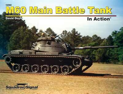 M60 Main Battle Tank in Action (Patton) (Squadron Signal 12060)