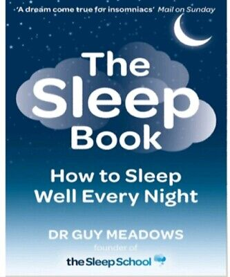 The Sleep Book How to Sleep Well Every Night by Dr Guy M (PDF Version Only)