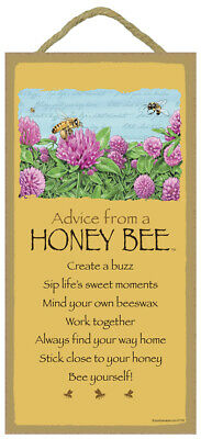 Advice from a Honey Bee Create a Buzz Always find your way home... 10x5 Sign 932