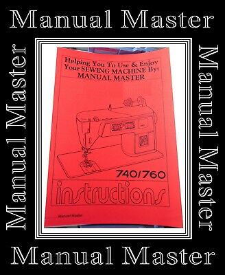Comprehensive Singer 740 760 Sewing Machine Illustrated A4 Instructions Manual