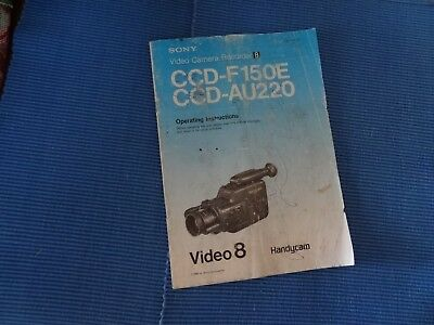 Instruction Book (1989) For Sony Video 8 Camera Ccd-F15Oe & Ccd-Au220,Handycam
