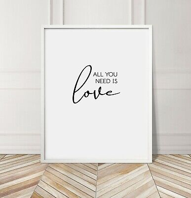 All You Need Is Love Bedroom Living Room Quote Home Gallery Wall Art Print Black