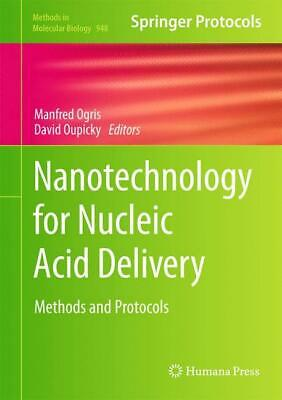 Nanotechnology for Nucleic Acid Delivery, Manfred Ogris
