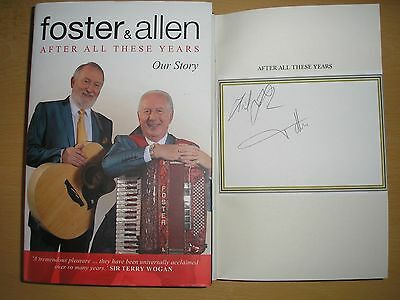 FOSTER & ALLEN - AFTER ALL THESE YEARS  1st/1st  HB/DJ  2013  SIGNED X 2
