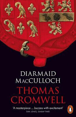 Thomas Cromwell: A Life | Diarmaid MacCulloch