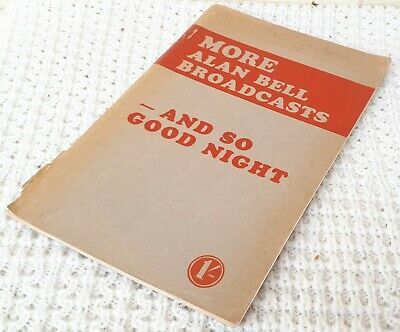 1940'S More Alan Bell Broadcast Book – Radio, WW2