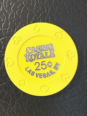 Las Vegas Casino Chip  CASINO ROYALE     25 cent fractional