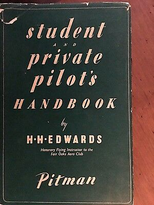 Vintage Student And Private Aeroplane Pilot's Hand book by H H Edwards 1962