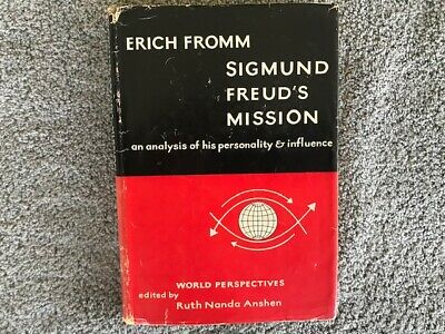 Erich Fromm / Sigmund Freud's Mission An Analysis of His Personality 1st Ed 1959