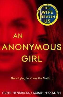 An Anonymous Girl by Greer Hendricks: Used
