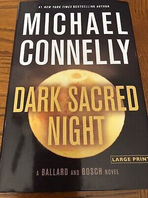 Michael Connelly: Dark Sacred Night (Large Print/Hard Cover) | Ballard/Bosch