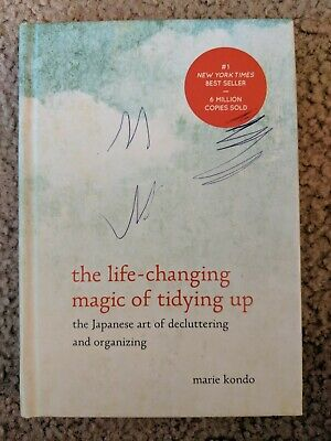 The Life-Changing Magic of Tidying Up : The Japanese Art of Decluttering and Or…