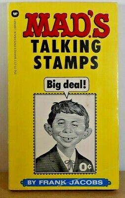 MAD'S Talking Stamps 1974, PB, Frank Jacobs MAD WILL STOP PUBLISHING AUGUST 2019