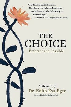 The Choice : Embrace the Possible by Edith Eva Eger (2018, E. B00K)
