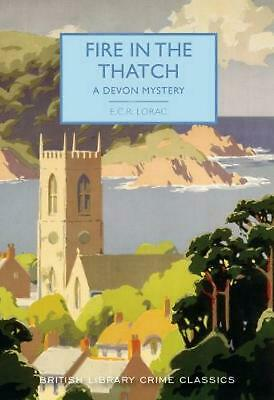Fire in the Thatch: A Devon Mystery by E.C.R. Lorac Paperback Book Free Shipping