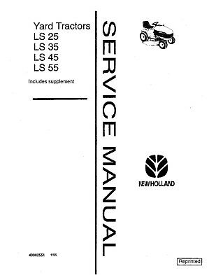 NEW HOLLAND LS25 Ls35 Ls45 Ls55 Tractor Service Manual Service ... on