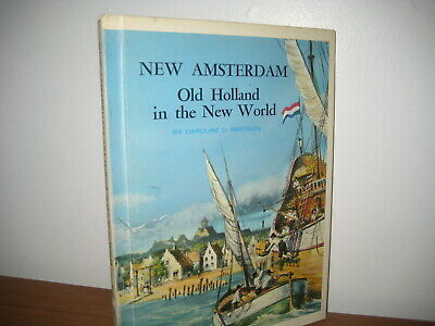 New Amsterdam: Old Holland in New World/ Hb/ Garrard/ Discovery/ 1967
