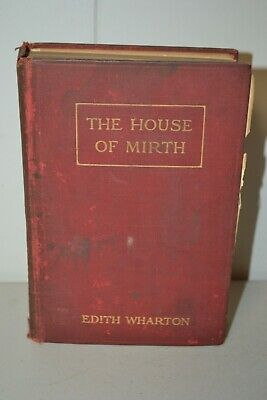 Antique 1905 The House of Mirth by Edith Wharton