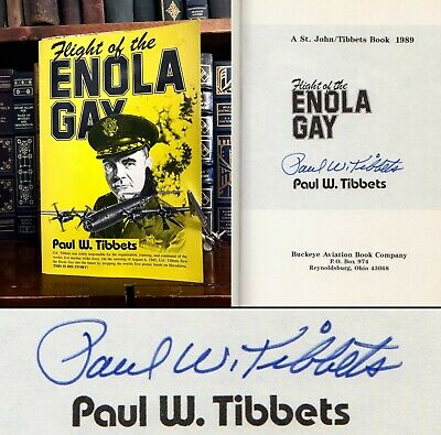 Flight of the Enola Gay HAND SIGNED by Paul Tibbets! WWII! Atomic Bomb Pilot!