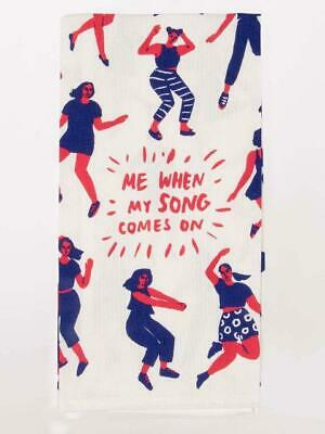 NEW Blue Q When My Song Comes On Tea Towel