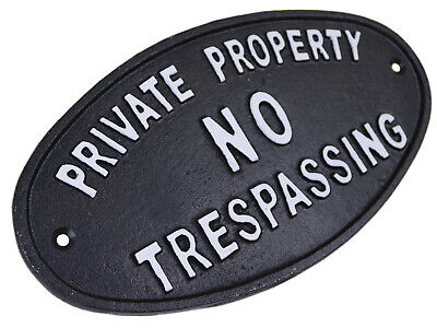 Private Property No Trespassing - Oval Cast Iron Sign Plaque