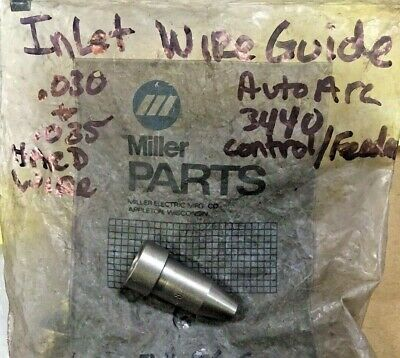 6: Miller 074860 Inlet Wire Guide For Auto Arc 3440 Control Mig Wire Feeder