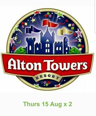 Alton Towers tickets X2 15th August 2019