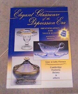 "Elegant Glassware Of The ""depression Era"" Identification & Value Guide-Hardcover"