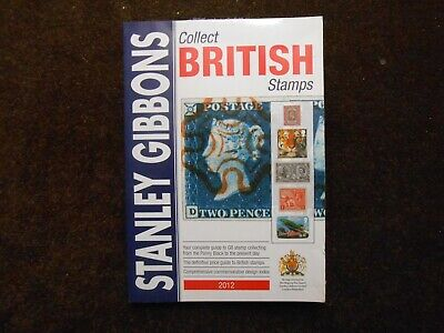 Stanley Gibbons Collect British Stamps 2012