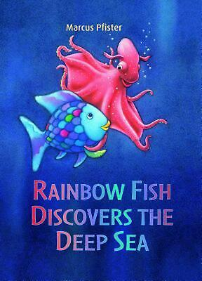 Rainbow Fish Discovers the Deep Sea by Marcus Pfister (English) Paperback Book F