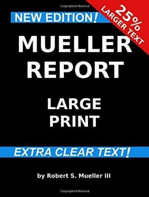 Mueller Report: Large Print Paperback By Robert S. Mueller III Constitutions New