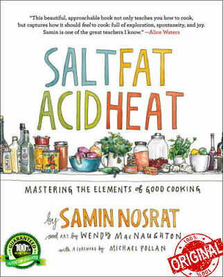 New Salt Fat Acid Heat Mastering the Element of Good Cooking Nosrat Samin