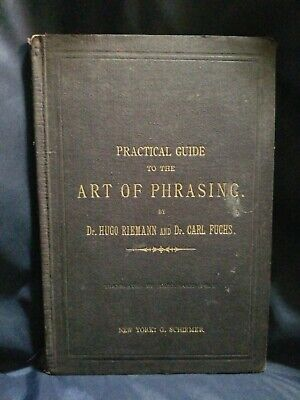 Practical Guide to the Art of Phrasing by Riemann and Fuchs 1890