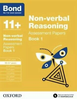 Bond 11+: Non-verbal Reasoning: Assessment Papers Age 10-11+ years Book 1