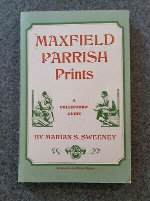 Maxfield Parrish Prints A Collectors Guide Paperback Marian Sweeney 1974 Edition