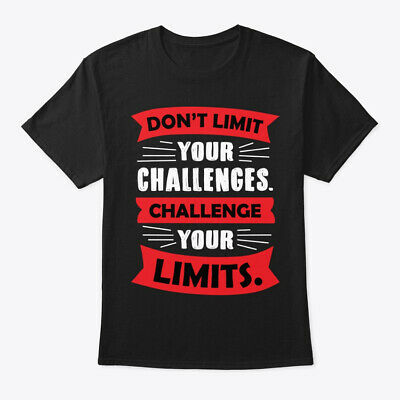 Motivational Dont Limit Your Challenges Hanes Tagless Tee T-Shirt