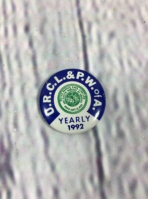 Vintage 1992 URCL & PW of A. Yearly Pin Pinback Button / Union Trade
