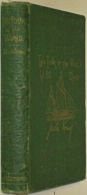 AROUND THE WORLD IN 80 DAYS!Tour Jules Verne(FIRST EDITION/PRINTING!!)1873! RARE