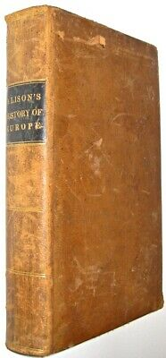 ALISON'S HISTORY OF EUROPE!! FRENCH REVOLUTION! LEATHER BINDING Antiquarian 1845