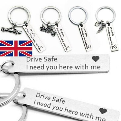 Gift men women Custom Fashion Keyring Engraved Drive Safe I Need You herewith me