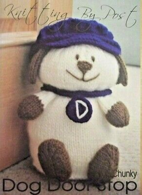 DOG DOOR STOP TOY KNITTING PATTERN INSTRUCTIONS TO MAKE YOURSELF
