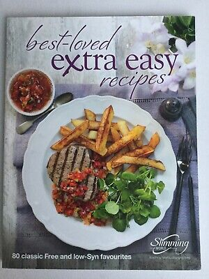 Slimming World's Best Loved Extra Easy Recipes 80 Free And Low Syn Faves New